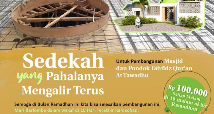 Program Sedekah Pembangunan Pondok Tahfidz Qur'an & Masjid